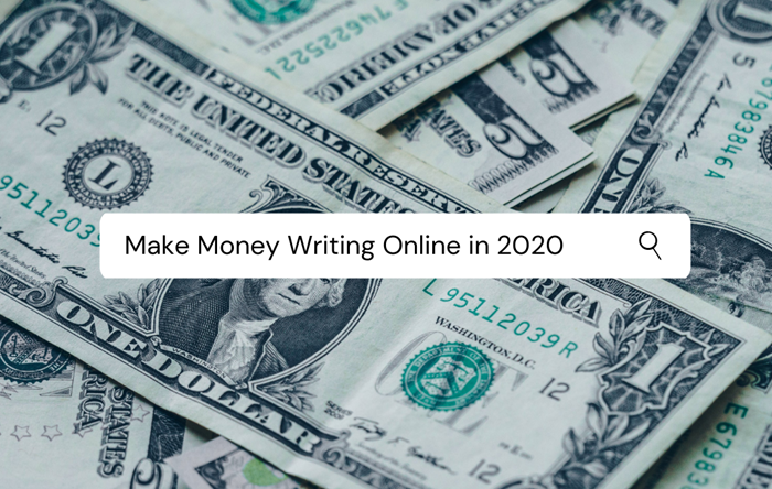 make money writing online in 2020