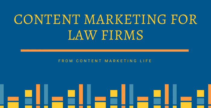 Content Marketing for Law Firms and Lawyers: 6 Tips You Need to Know