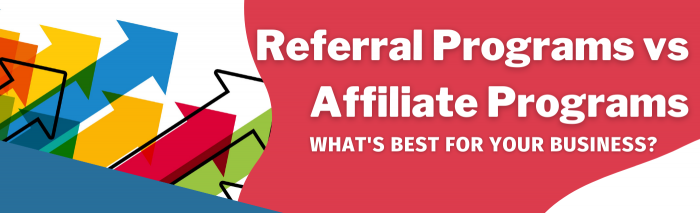 referral programs vs affiliate programs